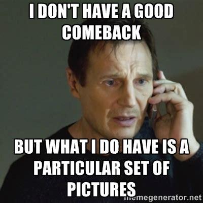 Funny Comeback Memes - good comeback memes image memes at relatably com