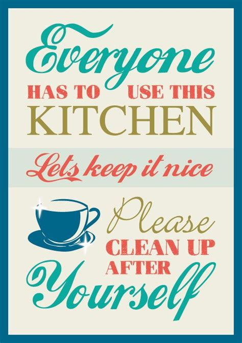 Kitchen Clean Up Signs by 9 Best Images About Sign Signs Everywhere Signs On