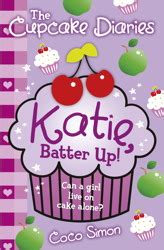 The Cupcake Diaries Katie Batter Up Book By Coco