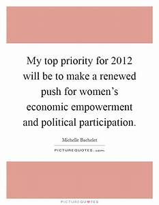 My top priority... Participant Empowerment Quotes