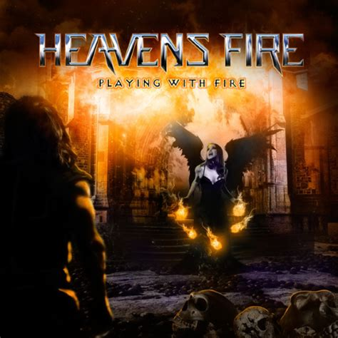 heavens fire playing  fire reviews