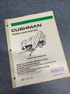 Cushman Truckster Core Harvester Parts Manual Gas Electric