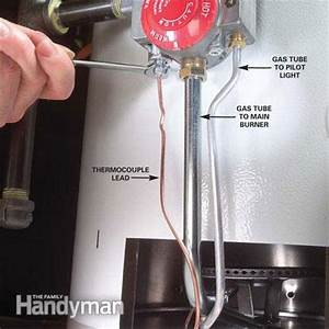 New Water Heater Pilot Won T Light How To Replace A Water Heater Thermocouple The Family