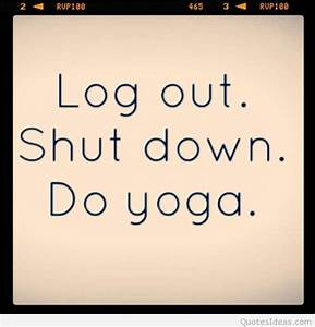 yoga quote - Google zoeken | YOGA | Pinterest | Yoga, Yoga ...