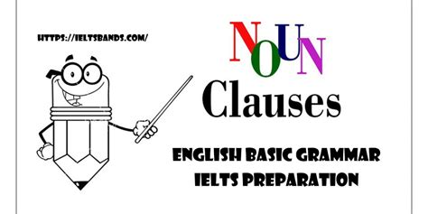 Whatever you decide to do is fine with me. What is the noun clauses? English Basic Grammar Ielts Preparation - IELTS BANDS PREPARATION