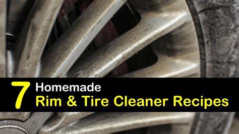 homemade rim  tire cleaner recipes  ways  remove