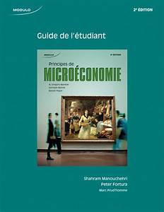 Principes De Micro U00e9conomie  2e  U00e9dition  Guide De L U0026 39  U00e9tudiant