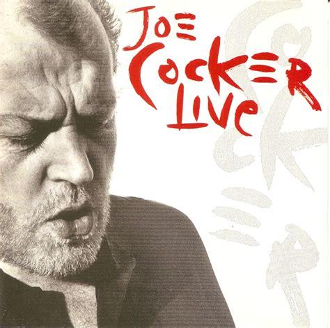 the best of joe cocker live the pressing cd collection joe cocker joe cocker live