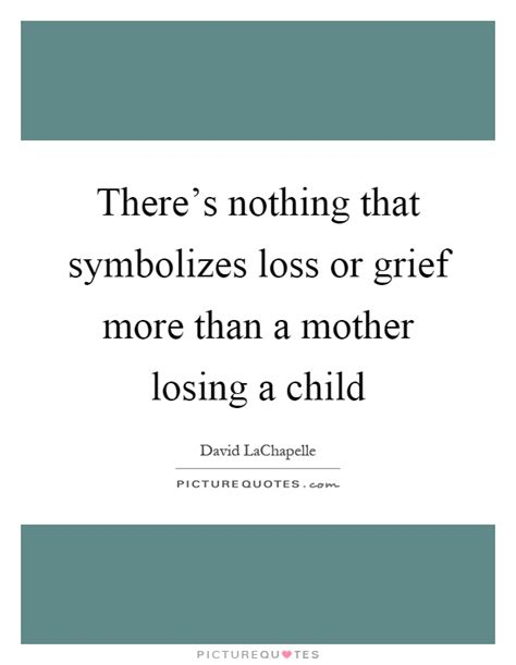 grief of losing a child quotes