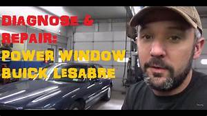 Diagnose And Replace  Power Window Motor Buick Lesabre