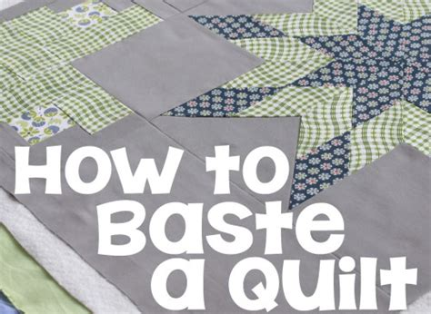 how to baste a quilt how to baste a quilt the crafty mummy