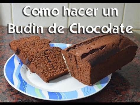 como hacer un budin de chocolate youtube