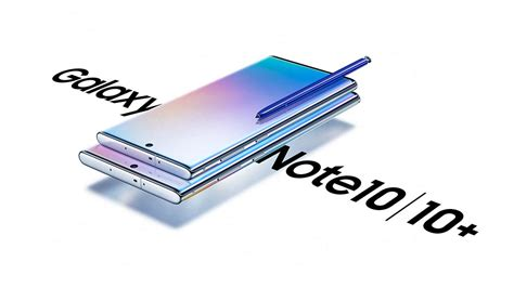 samsung launches the galaxy note 10 galaxy note 10 galaxy note 10 5g in the us