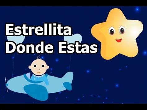 """""""estrellita Donde Estas"""", Musica Infantil Para Cantar"""