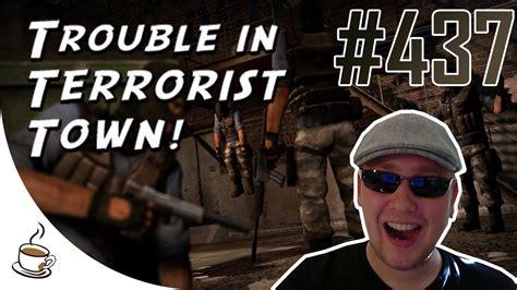 Trouble In Terrorist Town #437