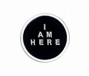 I Am Accessoires : i am here badge accessories savages online store ~ Eleganceandgraceweddings.com Haus und Dekorationen