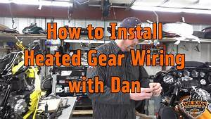 How To Install Heated Gear Wiring In Your Bike