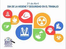 21 de Abril, Día Mundial de Higiene y Seguridad en el