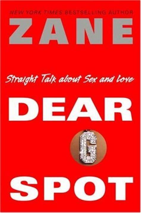 dear  spot straight talk  sex  love  zane