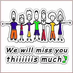 We Will Miss You : we will miss you mr braun p the bellaire school ~ Orissabook.com Haus und Dekorationen
