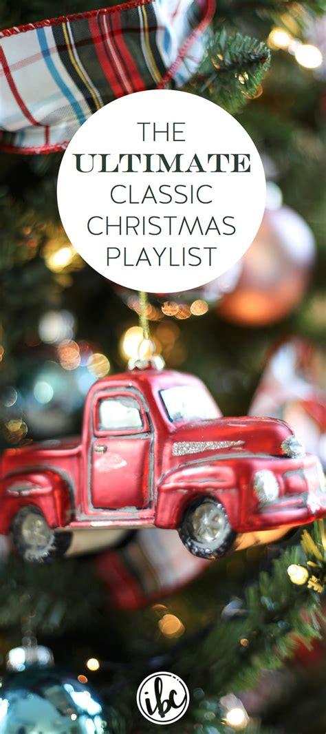 ultimate christmas playlist best 25 playlist ideas on song list songs list