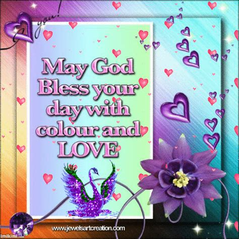 god bless  day  color  love animated friend