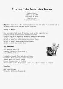 tire lube technician resume resume sles tire and lube technician resume sle