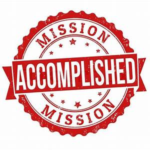 Mission accomplished grunge rubber stamp on white, vector ...