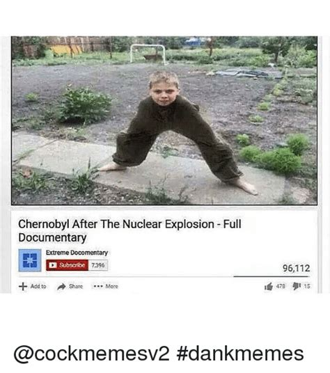 Documentary Meme - chernobyl after the nuclear explosion full documentary extreme docomentary subscribe 7396 add to