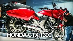 Honda Ctx 1300 : nouveau 2014 eicma honda ctx 1300 2014 youtube ~ Medecine-chirurgie-esthetiques.com Avis de Voitures