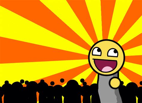 Super Happy Meme Face - image 90603 awesome face epic smiley know your meme