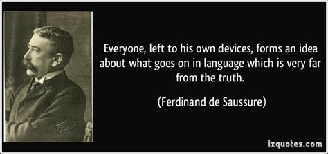 Ferdinand De Saussure Quotes. Quotesgram