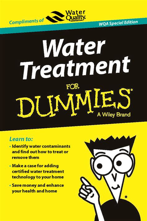 For Dummies water treatment for dummies wqa special edition