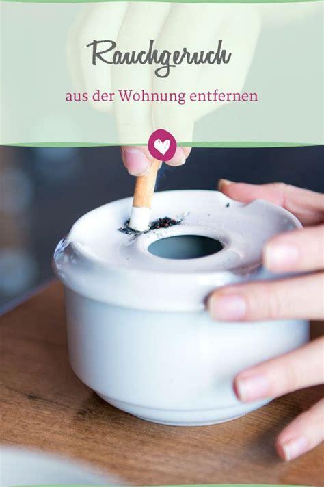Rauchgeruch Aus Zimmer Entfernen by Rauchgeruch Aus Der Wohnung Entfernen Mit Diesen Tricks