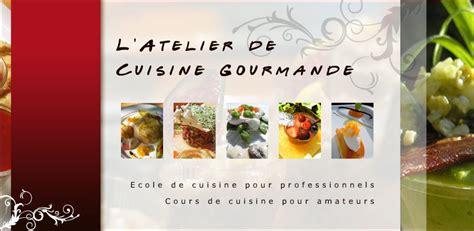 l atelier de cuisine gourmande l atelier de cuisine gourmande pr 233 sentation