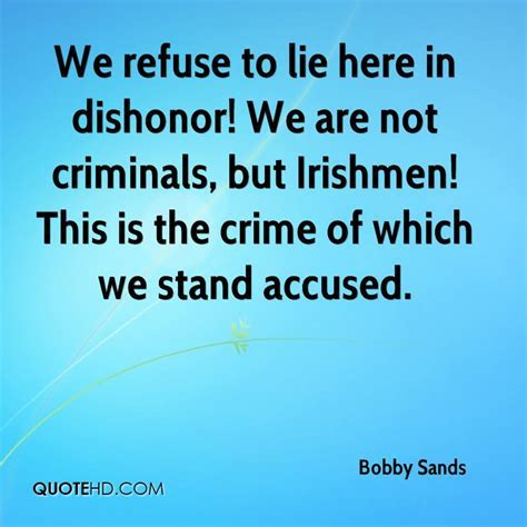 BOBBY SANDS QUOTES image quotes at hippoquotes.com