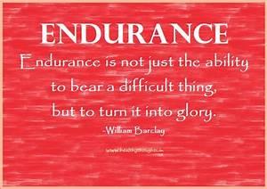 Endurance Quote... Endurance Quotes
