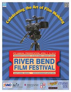 5TH ANNUAL RIVER BEND FILM FESTIVAL FEATURES INDEPENDENT ...