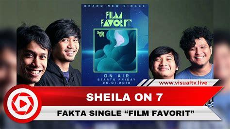 "Memilih Jalur Indie, Fakta Single Sheila On 7 ""film"