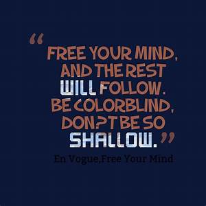 Picture Free your mind, | QuotesCover.com