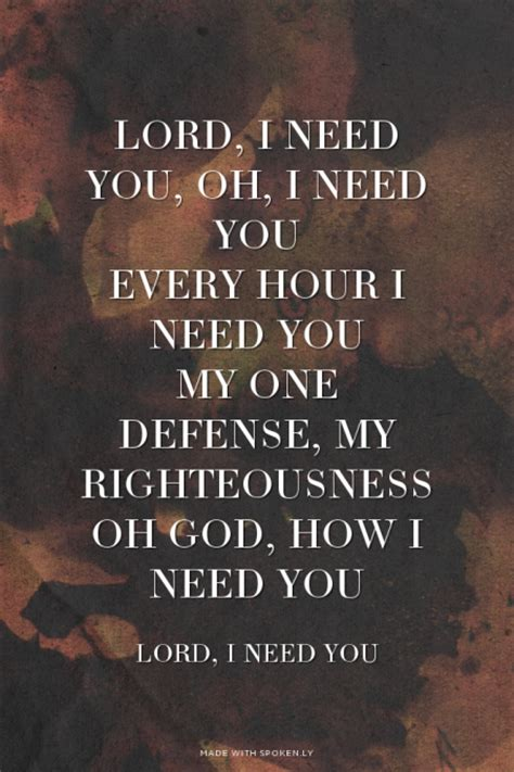 Lord I Need You Quotes Tumblr