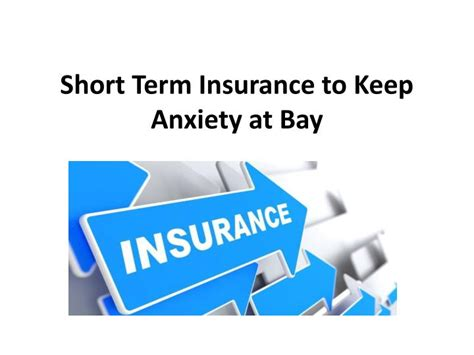 Ppt  Short Term Insurance To Keep Anxiety At Bay. Paralegal Schools In Louisiana. Nationwide Kia Service Subaru Impreza Wrx Mpg. Unum Life Insurance Company Of America Portland Maine. Olap Is A Tool For Enabling R N F A Programs. Onboarding Process Template Hp Server Vmware. First Baptist Church Lafayette La. What Do Mental Health Counselors Do. Brown University School Of Public Health