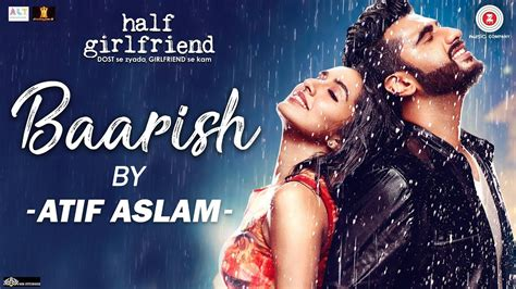 Baarish By Atif Aslam