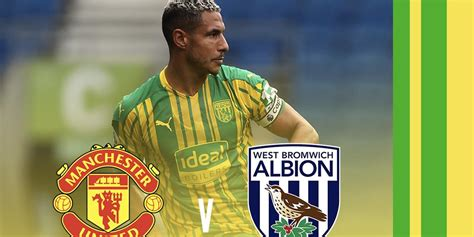 Manchester United v Albion match preview | West Bromwich ...