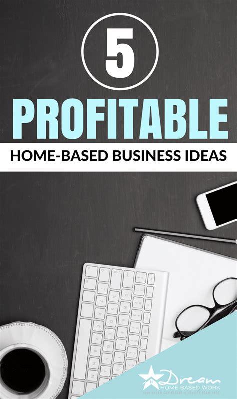 profitable home based business ideas