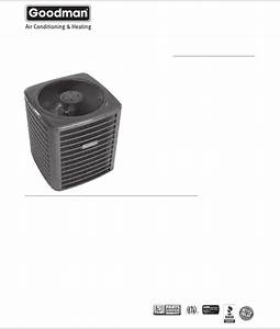 Goodman Mfg Air Conditioner Gsc13 User Guide