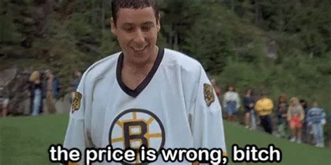 Happy Gilmore Meme - the price is wrong bitch golf happy gilmore gif golf thepriceiswrongbitch bitch gifs say