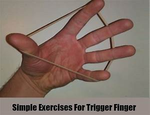 Top 5 Ways To Get Rid Of Trigger Finger  U2013 Natural Home