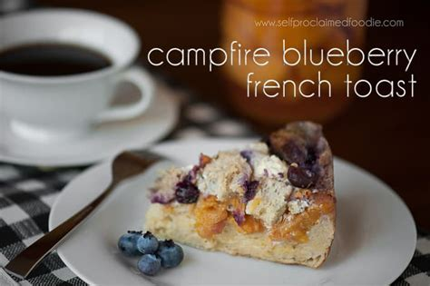 Campfire Blueberry Peach French Toast