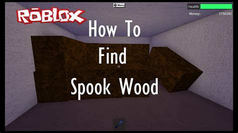 spook wood location lumber tycoon    youtube